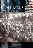 Columbus:: The Story of a City
