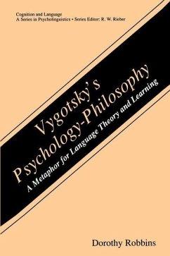 Vygotsky's Psychology-Philosophy - Robbins, Dorothy