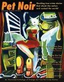 Pet Noir: An Anthology of Strange But True Pet Crime Stories