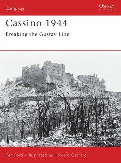 Cassino 1944: Breaking the Gustav Line - Ford, Ken