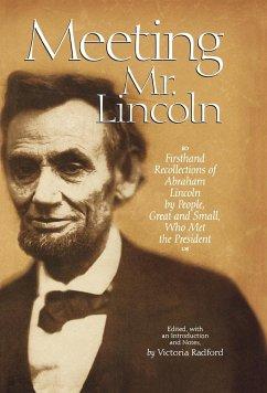 Meeting Mr. Lincoln - Herausgeber: Radford, Victoria