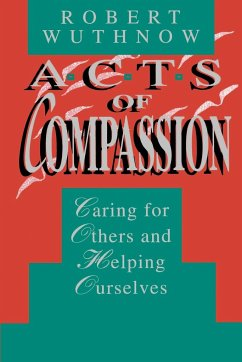 Acts of Compassion - Wuthnow, Robert