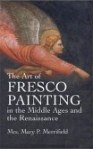 The Art of Fresco Painting: In the Middle Ages and the Renaissance