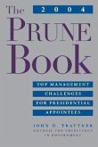 The Prune Book: Top Management Challenges for Presidential Appointees