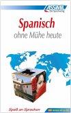 Assimil. Spanisch ohne Mühe heute. Lehrbuch