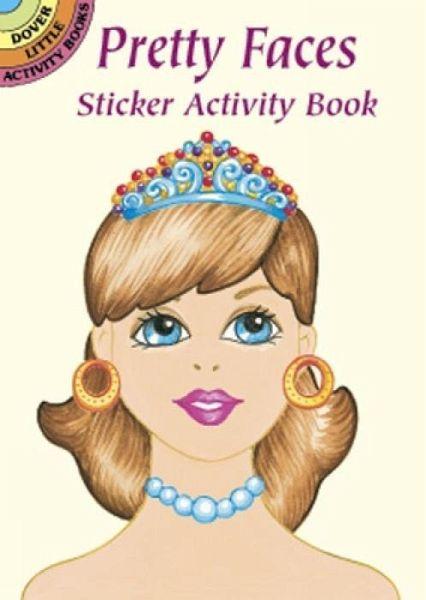 Pretty Faces Sticker <b>Activity Book</b> - Stillerman, Robbie; Activity Books; <b>...</b> - 22334680z