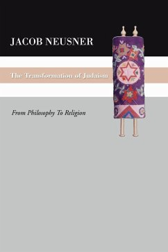 The Transformation of Judaism: From Philosophy to Religion
