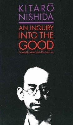 An Inquiry into the Good - Nishida, Kitaro