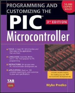Programming and Customizing the PIC Microcontroller - Predko, Myke