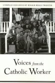 Voices From Catholic Worker