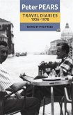 The Travel Diaries of Peter Pears: 1936-1978