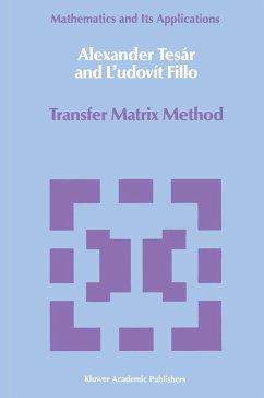 Transfer Matrix Method - Tesár, Alexander Fillo, Ludovit