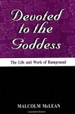 Devoted to the Goddess: The Life and Work of Ramprasad