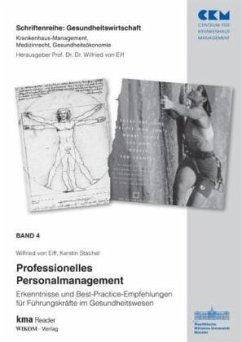 Professionelles Personalmanagement 4 - Eiff, Wilfried von; Stachel, Kerstin