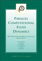 Parallel Computational Fluid Dynamics 2002: New Frontiers and Multi-Disciplinary Applications