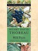 Wild Fruits: Thoreau's Rediscovered Last Manuscript