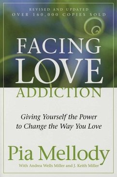 Facing Love Addiction - Mellody, Pia