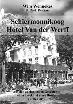 Schiermonnikoog, Hotel van der Werff - Reitsma, Durk; Wennekes, Wim