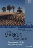 Serendipity bibel: Das Markusevangelium