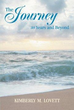 The Journey 30 Years and Beyond - Lovett, Kimberly M