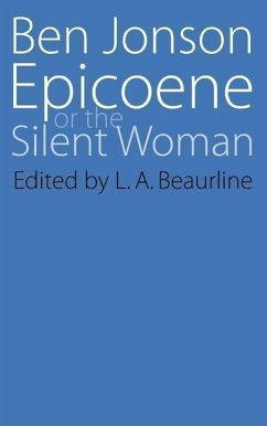 Epicoene or the Silent Woman - Jonson, Ben