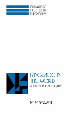 Language in the World - Cresswell, M. J.; M. J., Cresswell
