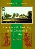 Gardens and Gardening in the Chesapeake, 1700-1805
