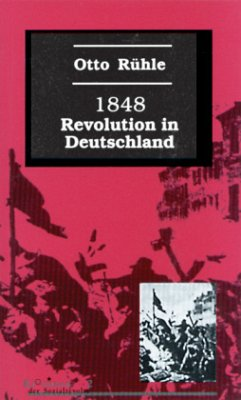 Achtzehnhundertachtundvierzig (1848). Revolutio...