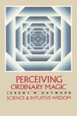Perceiving Ordinary Magic