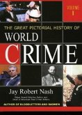 The Great Pictorial History of World Crime