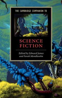 The Cambridge Companion to Science Fiction - James, Edward / Mendlesohn, Farah (eds.)