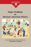 Major Problems in Mexican American History