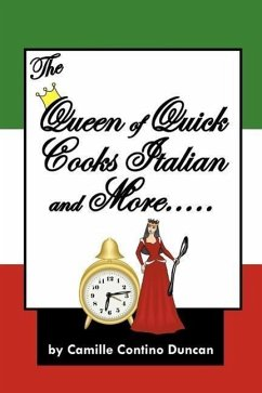 The Queen of Quick Cooks Italian and More.....