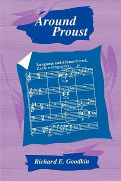 Around Proust - Goodkin, Richard E.