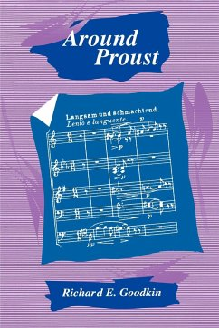 Around Proust - Goodkin, Richard E.