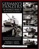 Germany's Panzers in World War II: From Pz.Kpfw.I to Tiger II: A Pictorial History of All the Famous German Panzers from 1935 to 1945 Enhanced by Scal