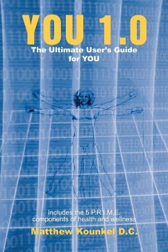 You 1.0: The Ultimate User's Guide for You