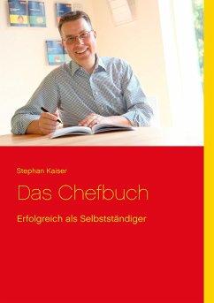 Das Chefbuch - Kaiser, Stephan