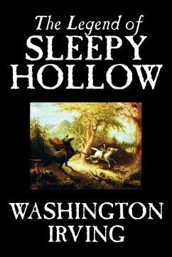The Legend of Sleepy Hollow by Washington Irving, Fiction, Classics - Irving, Washington
