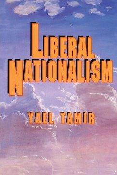 Liberal Nationalism - Tamir, Yael