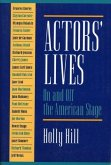 Actors' Lives: On and Off the American Stage