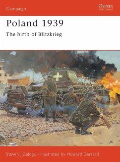 Poland 1939: The Birth of Blitzkrieg - Zaloga, Steven J.