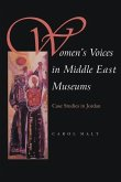 Women's Voices in Middle East Museums: Case Studies in Jordan