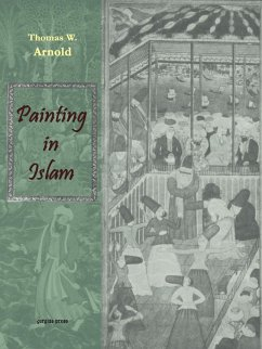 Painting in Islam, a Study of the Place of Pictorial Art in Muslim Culture - Arnold, Thomas W.