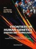 Frontiers in Human Genetics: Diseases and Technologies