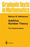 Additive Number Theory The Classical Bases