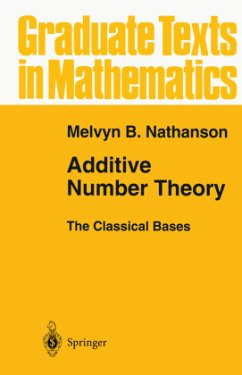 Additive Number Theory The Classical Bases - Nathanson, Melvyn B. Nathanson, Melvyn B.