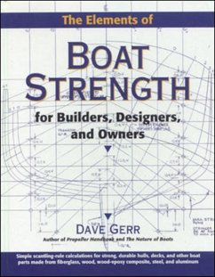 The Elements of Boat Strength: For Builders, De...