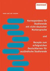 Korrespondenz für Studierende mit nicht-deutscher Muttersprache und Rezepte zum erfolgreichen Deutschlernen für ausländische Studierende - Harison, Marie Aimé Joel