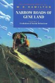 Narrow Roads of Gene Land: The Collected Papers of W. D. Hamilton Volume 1: Evolution of Social Behaviour